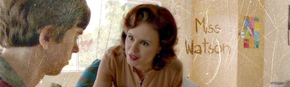 Miss Watson - Bates Motel